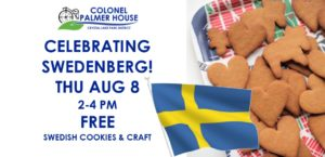 Celebrating Swedenberg Family Style @ Colonel Palmer House