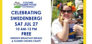 Saturday Morning Swedenberg Celebration @ Colonel Palmer House